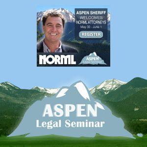 NORML Aspen Legal Seminar 2019